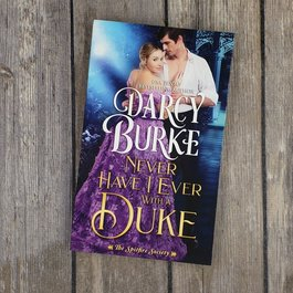Never Have I Ever with a Duke, #1 by Darcy Burke (Mass Market)