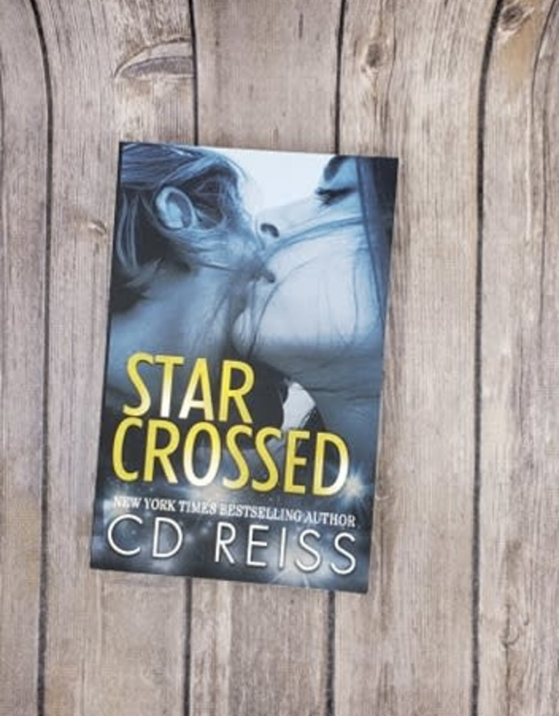 Star Crossed by CD Reiss - Unsigned
