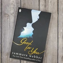 Good for You, #3 by Tammara Webber - Bookplate