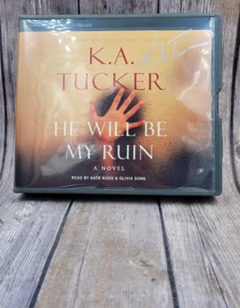 He Will Be My Ruin by KA Tucker - Audio Book