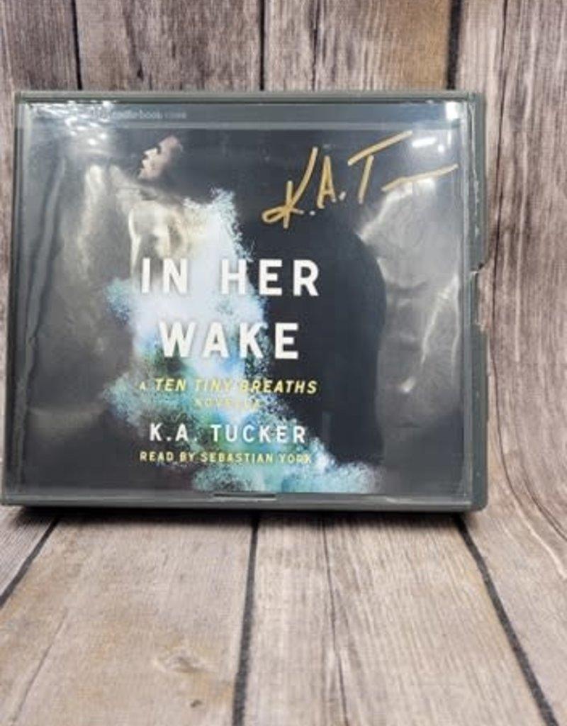 In Her Wake, #2 by KA Tucker - Audio Book