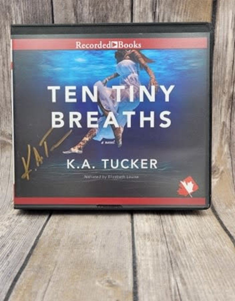 Ten Tiny Breaths, #1 by KA Tucker - Audio Book