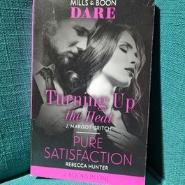 Turning Up the Heat, #3 by J Margot Critch & Pure Satisfaction, #3 by Rebecca Hunter (Mass Market)