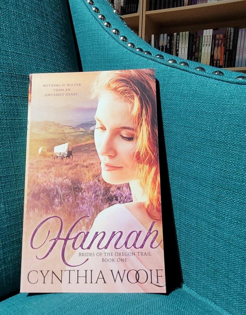 Brides of the Oregon Trail: Hannah, #1 by Cynthia Woolf