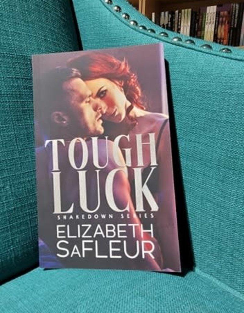 Tough Luck, #1 by Elizabeth SaFleur