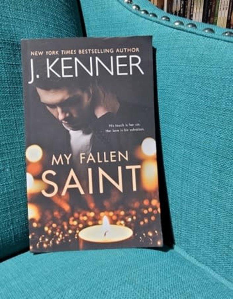 My Fallen Saint, #1 by J Kenner