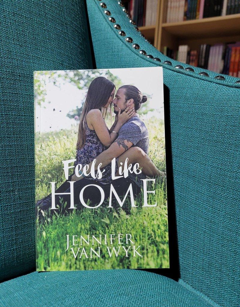 Feels Like Home by Jennifer Van Wyk