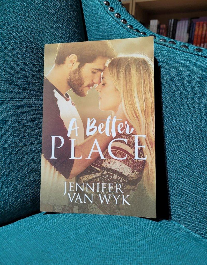 A Better Place, #4 by Jennifer Van Wyk
