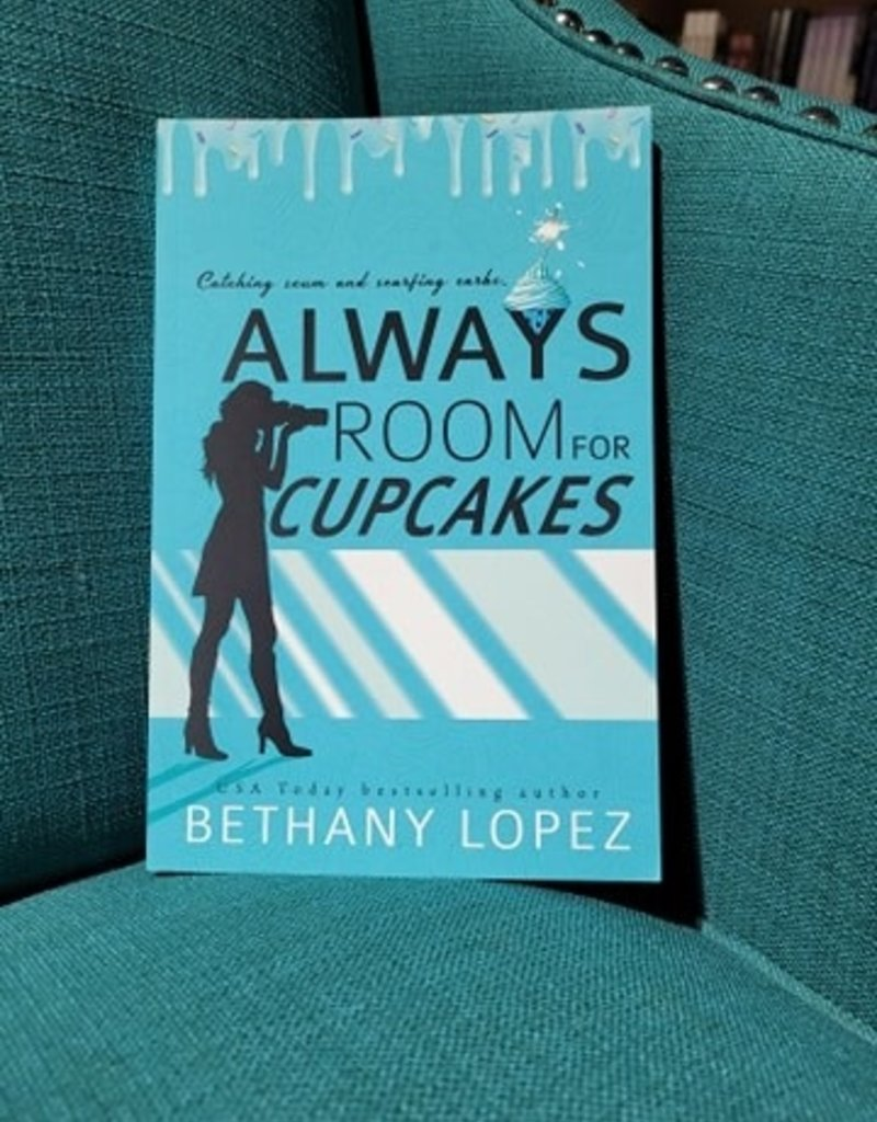 Always Room for Cupcakes, #1 by Bethany Lopez