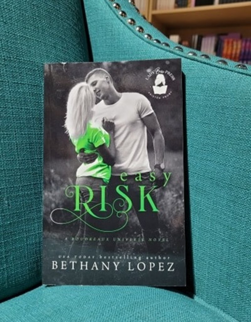 Easy Risk by Bethany Lopez - Scratch & Dent
