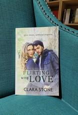 Flirting with Love, #3 by Clara Stone