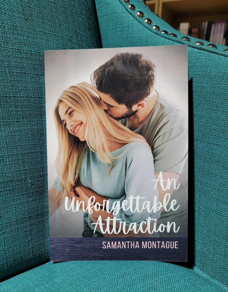 An Unforgettable Attraction, #2 by Samantha Montague