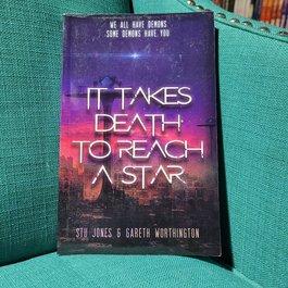 It Takes Death to Reach a Star, #1 by Stu Jones & Gareth Worthington - Unsigned