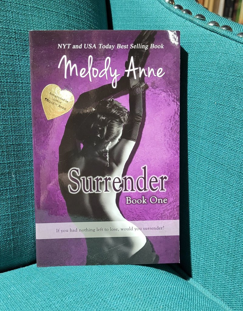 Surrender, #1 by Melody Anne