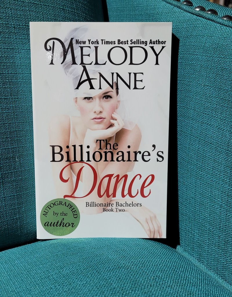 The Billionaire's Dance, #2 by Melody Anne - Scratch & Dent