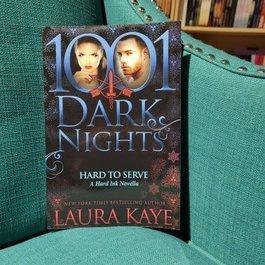 1001 Dark Nights: Hard to Serve by Laura Kaye