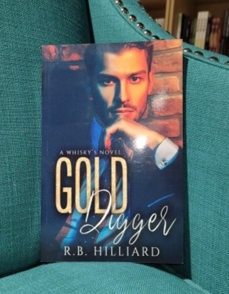 Gold Digger by RB Hilliard