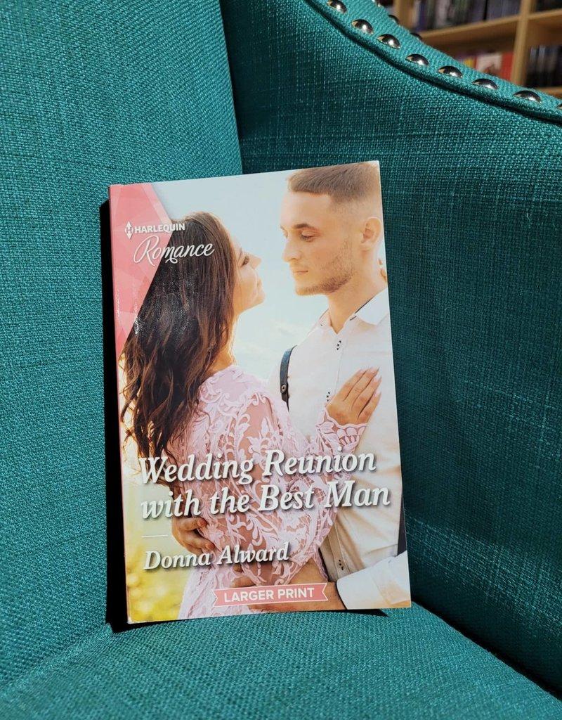 Wedding Reunion with the Best Man, #3 by Donna Alward - Mass Market