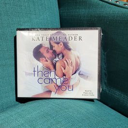 Then Came You by Kate Meader - Unsigned Audio Book