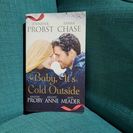 Baby, It's Cold Outside by Multiple Authors