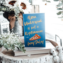Alma Underwood is not a Kleptomaniac by Lacey Dailey - Exclusive Cover