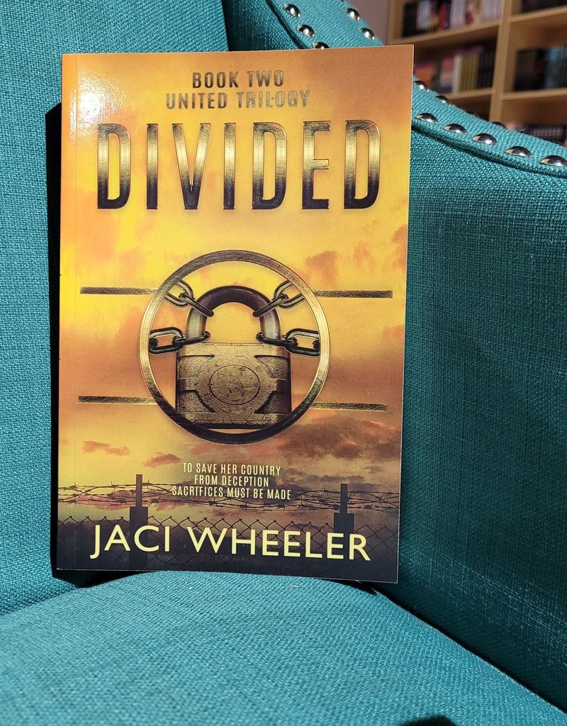 Divided, #2 by Jaci Wheeler