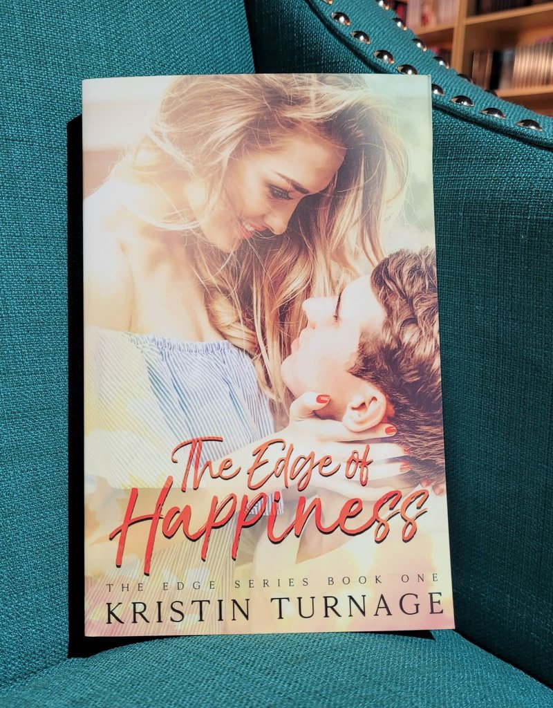 The Edge of Happiness, #1 by Kristin Turnage