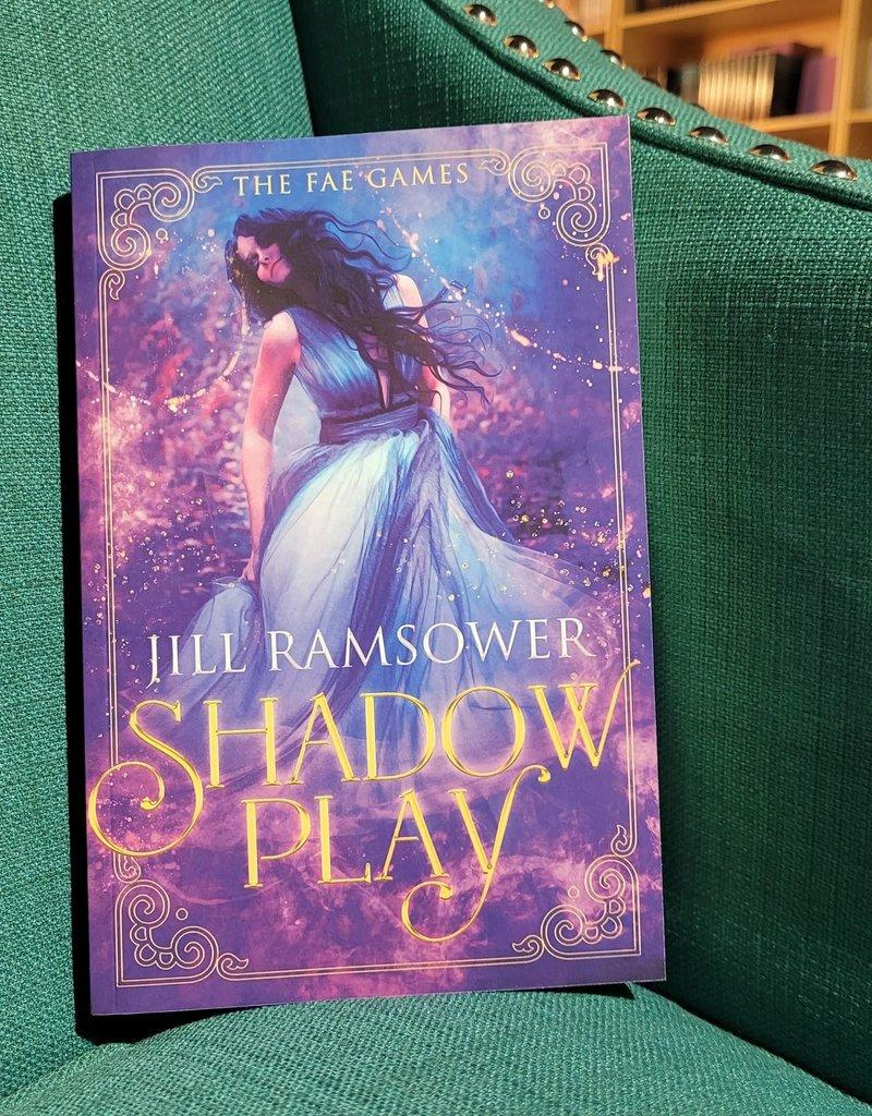 Shadow Play, #1 by Jill Ramsower