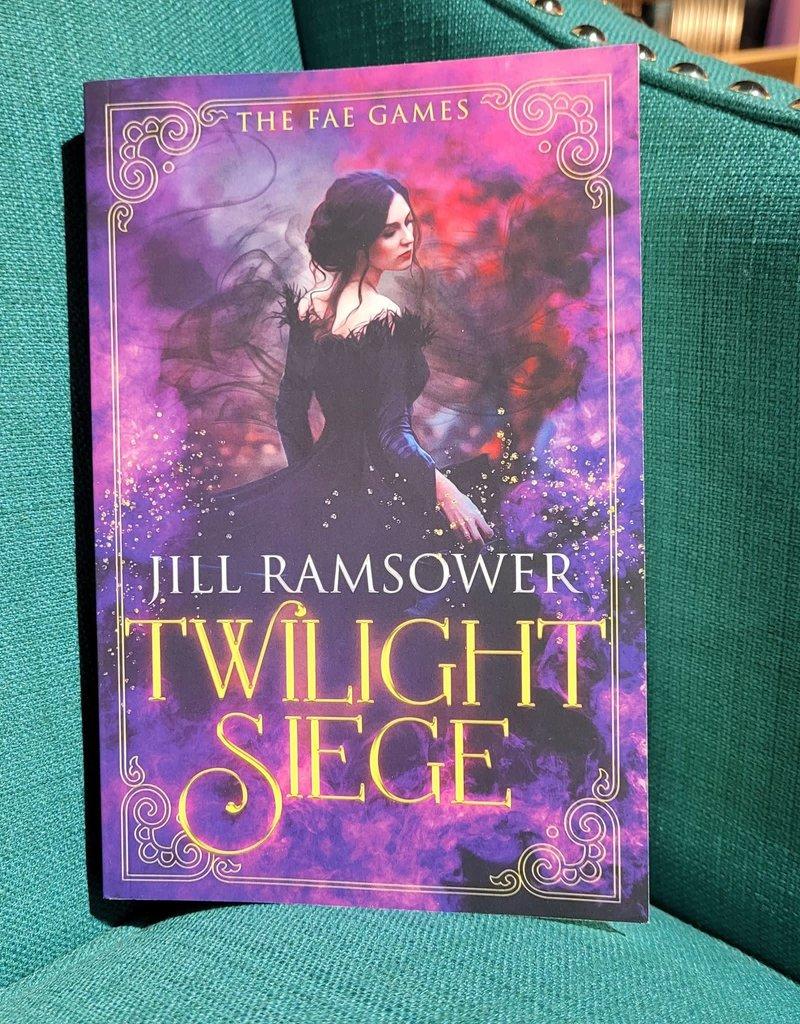Twilight Siege, #2 by Jill Ramsower