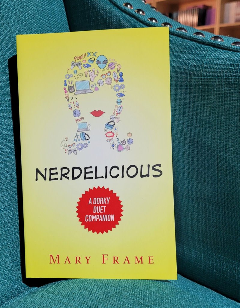 Nerdelicious by Mary Frame