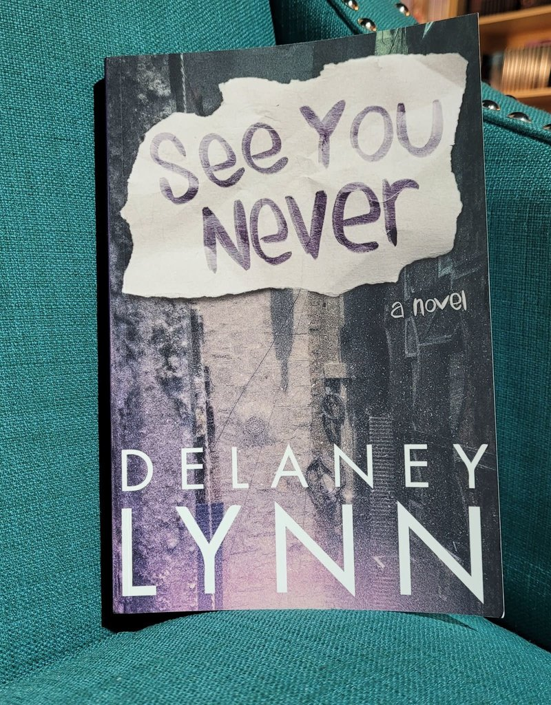 See You Never by Delaney Lynn