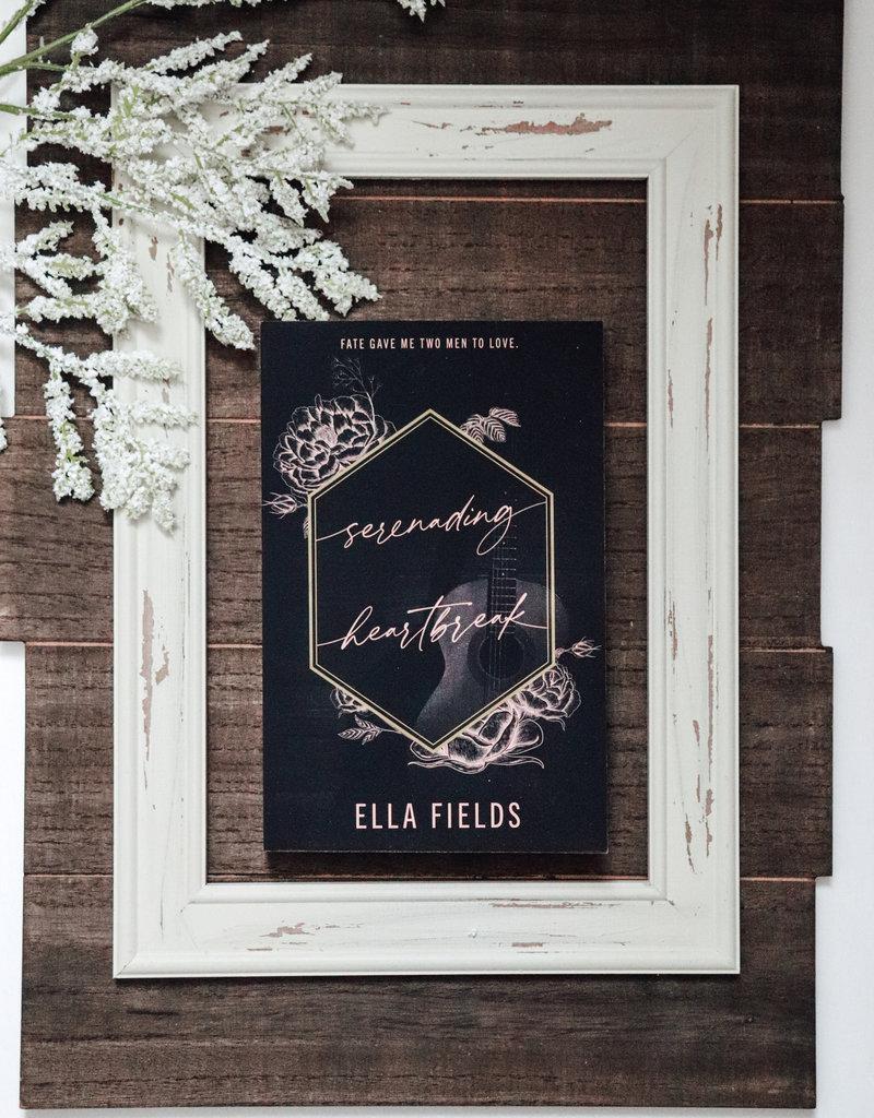 Serenading Heartbreak by Ella Fields - Exclusive Cover