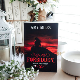 Age of the Fallen: Forbidden, #1 by Amy Miles - Exclusive Cover