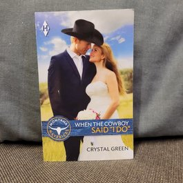 """When the Cowboy Said """"I Do"""" by Crystal Green - Mass Market"""