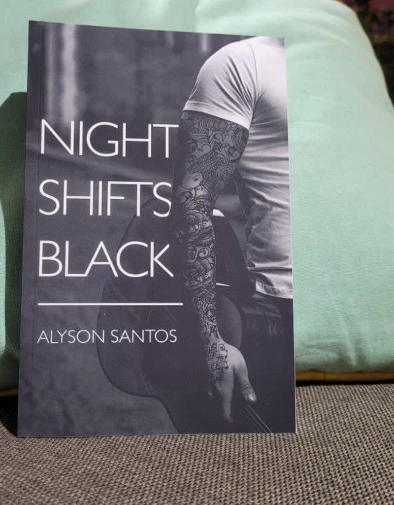 Night Shift Black, #1 by Alyson Santos
