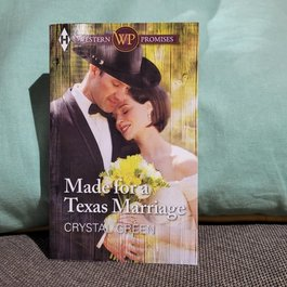 Made for a Texas Marriage by Crystal Green - Mass Market
