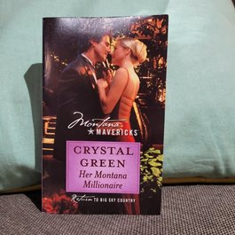 Her Montana Millionaire by Crystal Green - Mass Market