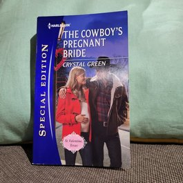 The Cowboy's Pregnant Bride by Crystal Green - Mass Market