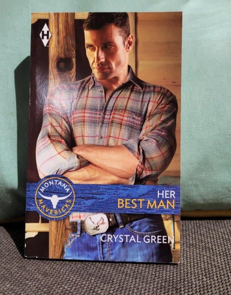Her Best Man, #3 by Crystal Green - Mass Market