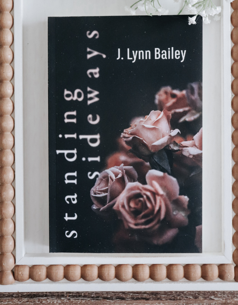 Standing Sideways by J Lynn Bailey - Exclusive Cover
