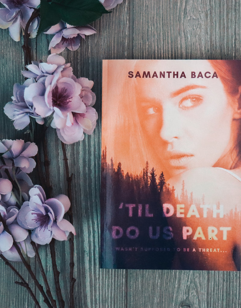 'Til Death Do Us Part, #1 by Samantha Baca - Exclusive Cover