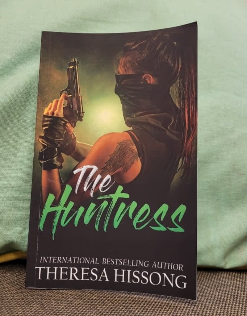 The Huntress by Theresa Hissong