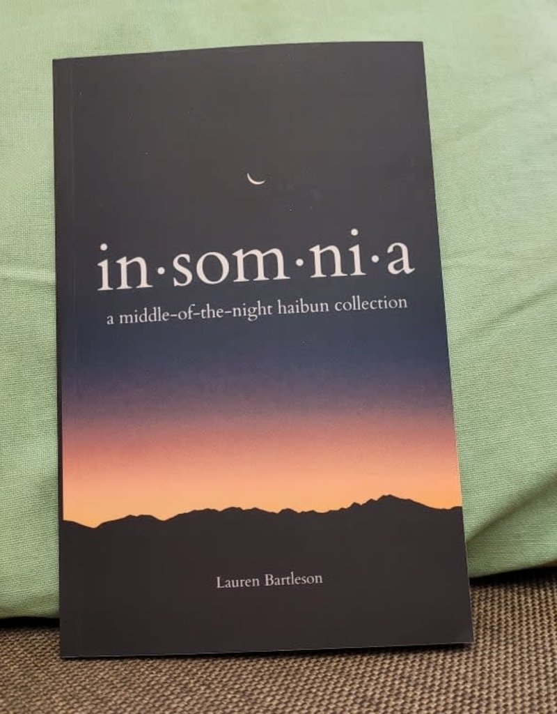 In - som - ni - a by Lauren Bartleson