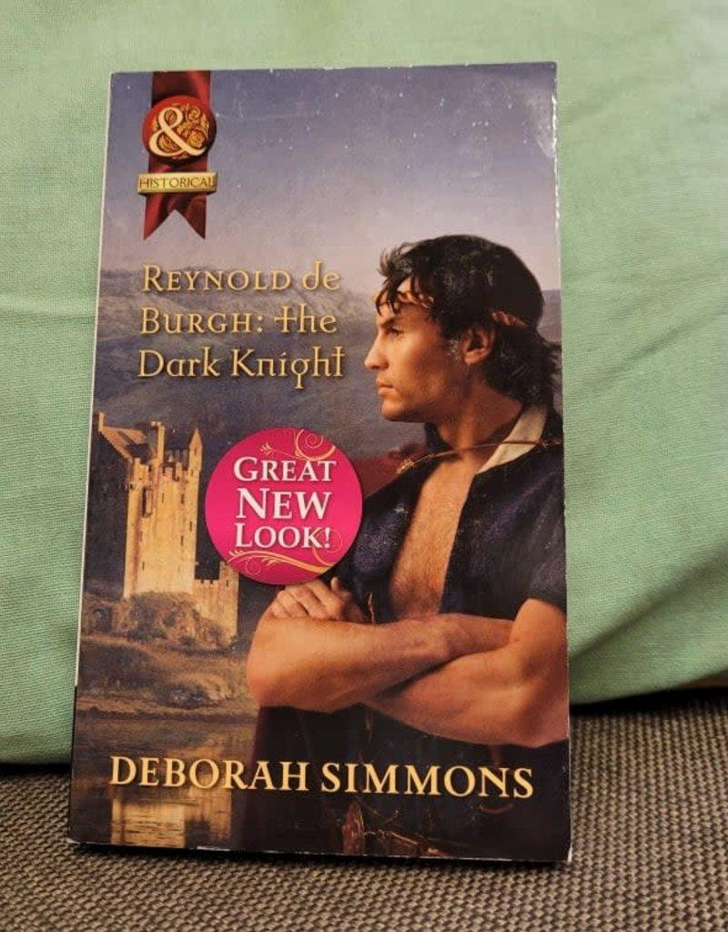 Reynold de Burgh: The Dark Knight. #6 by Deborah Simmons - Mass Market