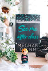Meghan Quinn PinMate  & See Me After Class by Meghan Quinn - Exclusive Cover