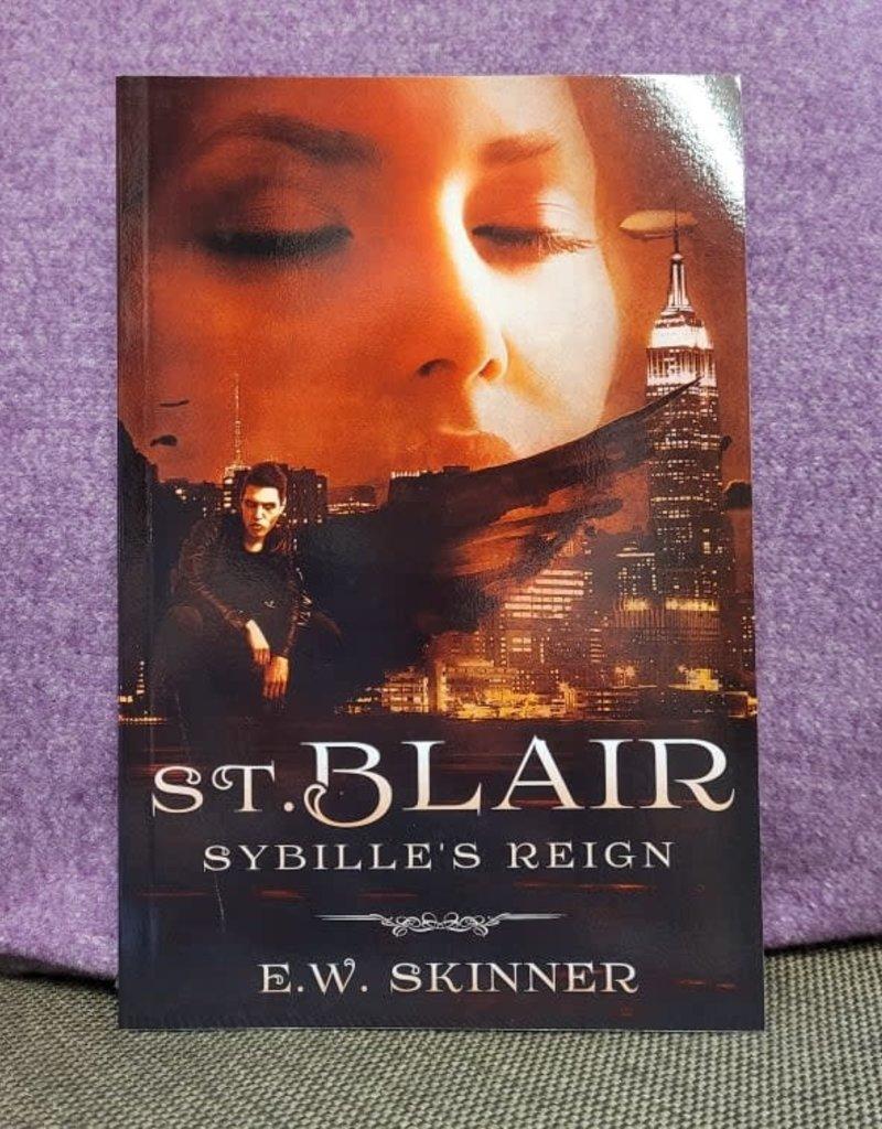 St. Blair : Sybille's Reign by E W Skinner