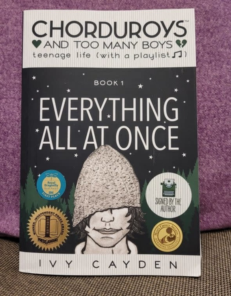 Chorduroys & Too Many Boys : Everything All at Once by Ivy Cayden