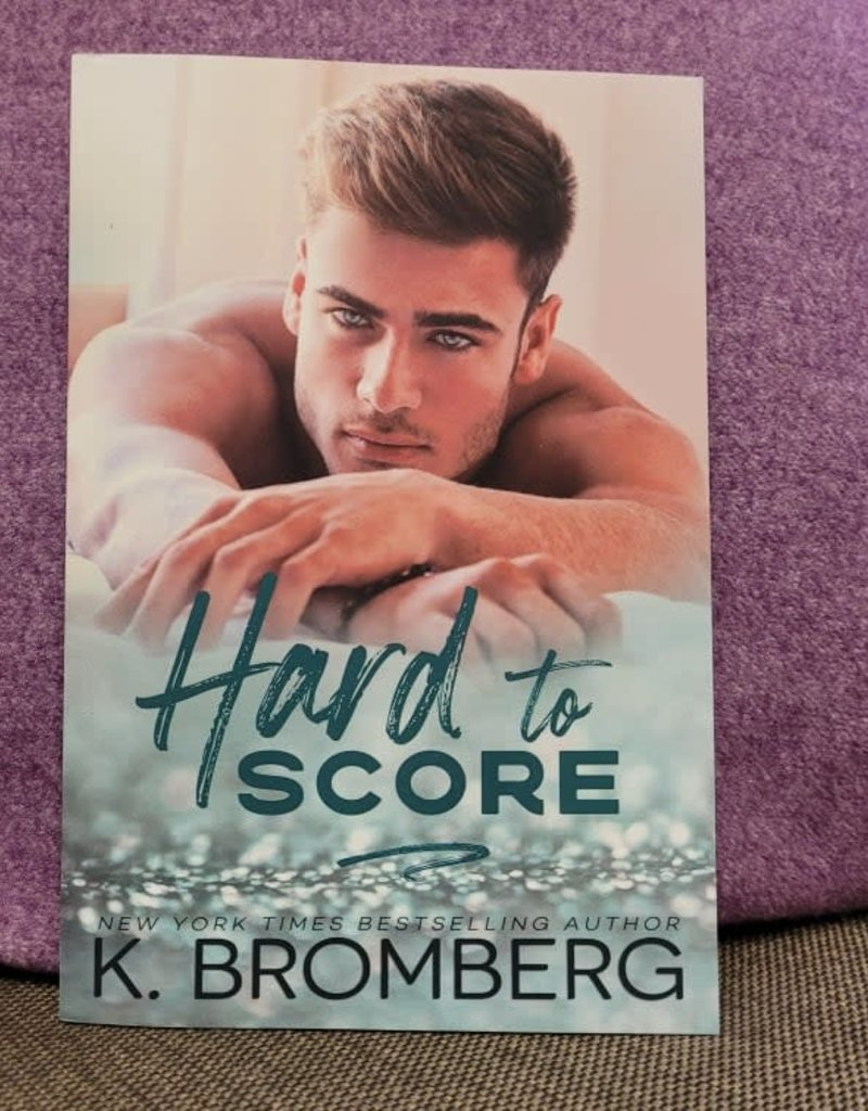 Hard to Score, #3 by K Bromberg