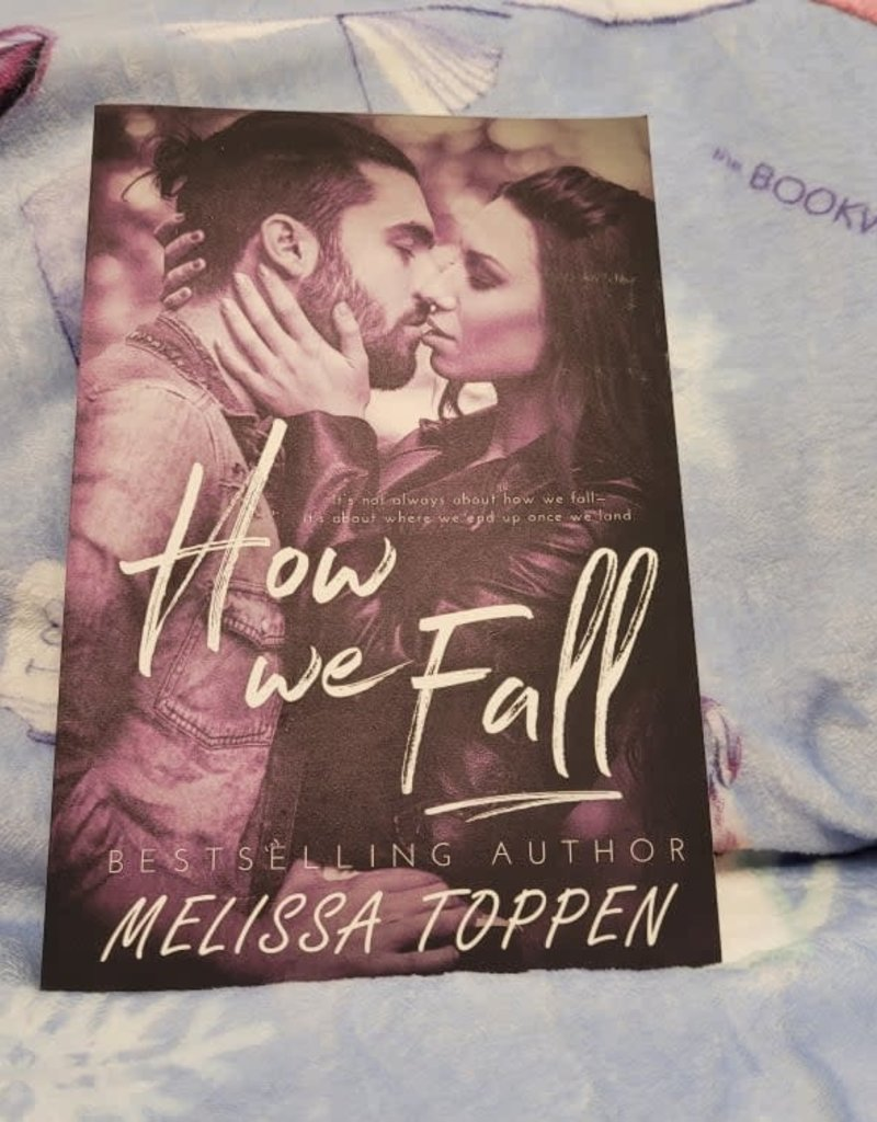 How We Fall by Melissa Toppen