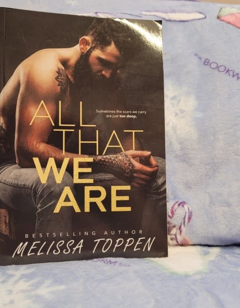 All That We Are by Melissa Toppen